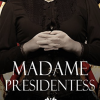 Charli Reads and Reviews: Madame Presidentess