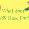 What is VBS?