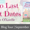 BLOG TOUR and GIVEAWAY: Two Last First Dates by Kate O'Keeffe