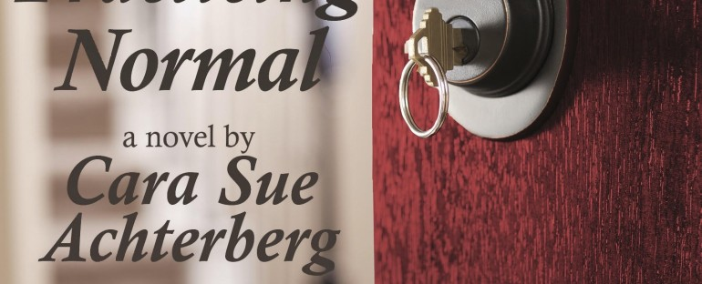 My Book Club Feature: PRACTICING NORMAL by Cara Sue Achterberg
