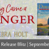 RELEASE BLITZ: Along Came a Ranger by Debra Holt