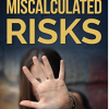 Book…in a Minute! My Video Review of Miscalculated Risks