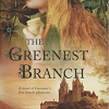 Book…in a Minute! The Greenest Branch