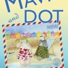 A New Book to Share: Mavis and Dot by Angela Petch