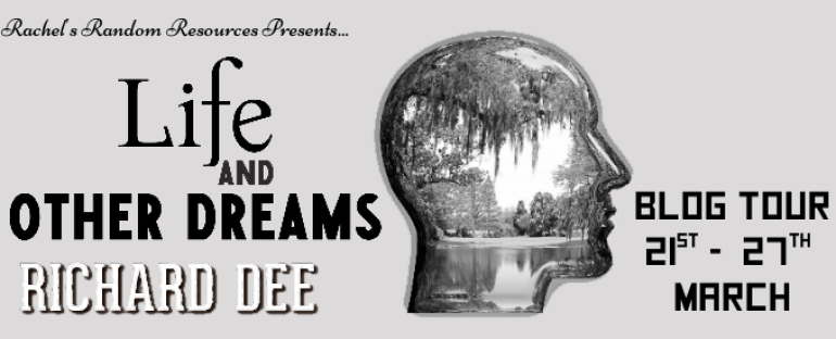 Sharing a New Book: Life and Other Dreams by Richard Dee