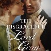 Sharing a New Book: The Disgraceful Lord Gray