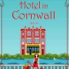 Sharing a New Book: A Little Hotel in Cornwall