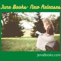 June #NewReleases #Reviews