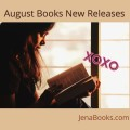 #August #NewReleases #Reviews