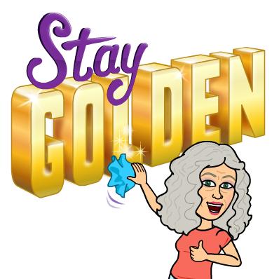 Stay Golden: My Touchstone!